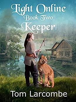 Light Online Book Two: Keeper by [Larcombe, Tom]