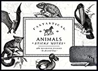 Fantastical Animals Sticky Notes: 480 Decorated Stickies, in Various Sizes (Vintage Prints)