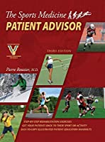 The Sports Medicine Patient Advisor, Third Edition, Hardcopy