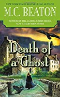 Death of a Ghost (A Hamish Macbeth Mystery (32))