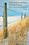 The Economics and Ethics of Private Property: Studies in Political Economy and Philosophy, 2nd Edition (English Edition)