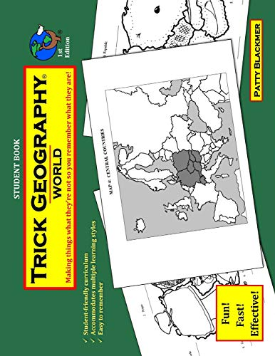 Download Trick Geography: World--Student Book: Making Things What They're Not So You Remember What They Are! 0692705031