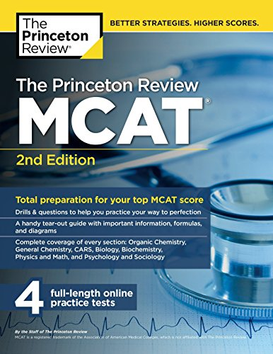 Download The Princeton Review MCAT, 2nd Edition: Total Preparation for Your Top MCAT Score (Graduate School Test Preparation) 1101920548