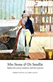 Mrs Stone & Dr Smellie: Eighteenth-Century Midwives and Their Patients