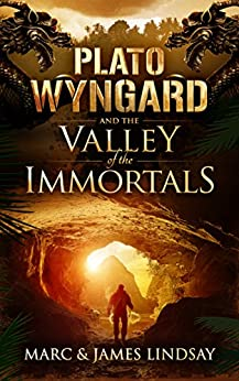Plato Wyngard and the Valley of the Immortals by [LINDSAY, MARC, LINDSAY, JAMES]