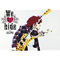 We love hide~The Clips~