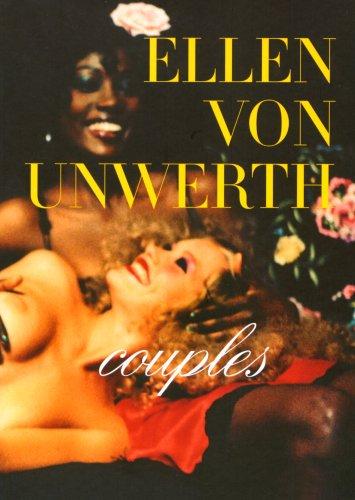 Ellen von Unwerth: Couplesの詳細を見る