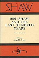 1992: Shaw and the Last Hundred Years