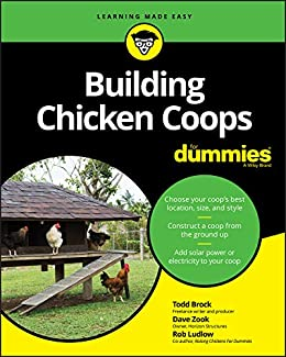 Building Chicken Coops For Dummies by [Brock, Todd, Zook, David, Ludlow, Rob]