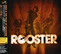 Rooster by Rooster (2005-06-22)