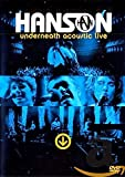 Hanson - Underneath Acoustic Live [NTSC] [Region 2,3,4,5,6] (2004)