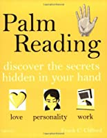 Palm Reading: A Practical Guide to Revealing Your Destiny (Hamlyn Mind, Body, Spirit S.)