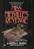 Miss Melville's Revenge