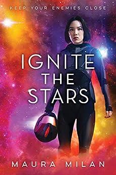 Ignite the Stars by [Milan, Maura]