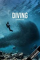 """Scuba Diving Log Book Dive Diver Jourgnal Notebook Diary - Fish Shoal: Marine Biology Biologist Snorkeling Notepad Record with 110 Pages in 6"""" x 9"""" Inch"""