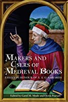 Makers and Users of Medieval Books by Unknown(2014-06-01)