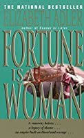 Fortune Is a Woman: A Novel