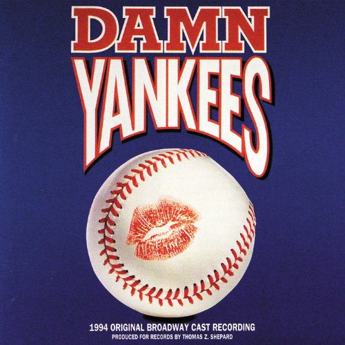 Damn Yankees (1994 Original Broadway Cast Recording)