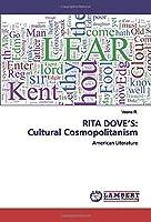 RITA DOVE'S: Cultural Cosmopolitanism: American Literature