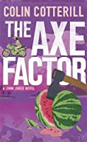 The Axe Factor: A Jimm Juree Novel (Jimm Juree 2)