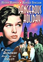 DANGEROUS HOLIDAY (1937)