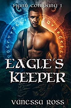 Eagle's Keeper (Fiann Company Book 1) by [Ross, Vanessa]
