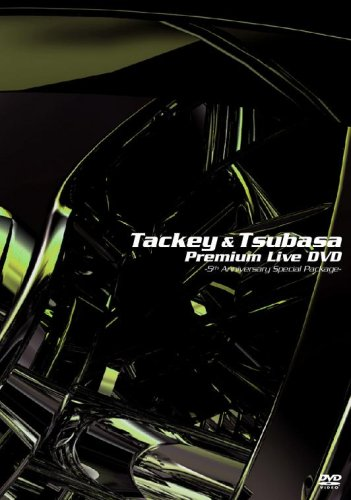 TACKEY&TSUBASA Premium Live DVD~5th Anniversary Special Package~(通常盤)