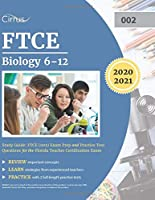 FTCE Biology 6-12 Study Guide: FTCE (002) Exam Prep and Practice Test Questions for the Florida Teacher Certification Exam