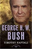 George H. W. Bush (American Presidents (Times)) (Hardback) - Common