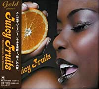 Juicy Fruits-Contemporary Soul Classics by Juicy Fruits-Contemporary Soul Classics (2006-11-01)
