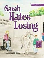 Sarah Hates Losing