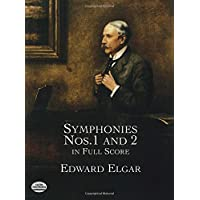 Elgar: Symphonies Nos. 1 and 2 in Full Score