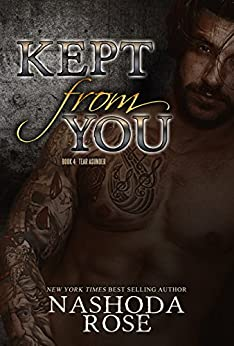 Kept from You (Tear Asunder Book 4) by [Rose, Nashoda]