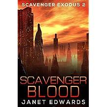 Scavenger Blood (Scavenger Exodus Book 2)