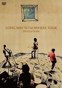 LONG WAY TO NOWHERE TOUR [DVD]