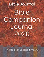 Bible Companion Journal 2020: The Book of Second Timothy