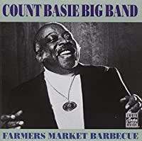 Farmers Market Barbecue by Count Basie (1996-04-02)