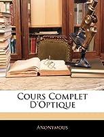 Cours Complet D'Optique