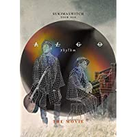 "SUKIMASWITCH TOUR 2018""ALGOrhythm""THE MOVIE"