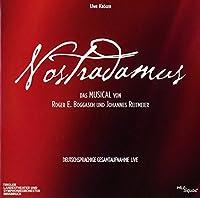 Nostradamus - Das Musical - Deutschsprachige Gesamtaufnahme LIVE