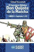 El Ingenioso Hidalgo Don Quijote De La Mancha: Capítulos 1 Al 35