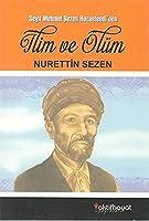 Ilim ve Olum Seyit Mehmet Sezen Hocaefendi'den