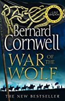War of the Wolf (The Last Kingdom Series)