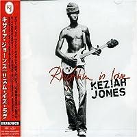 Rhythm Is Love (+Bonus) by Keziah Jones (2007-12-15)