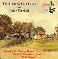 Songs & Part-Songs by PERCY TURNBULL (2001-11-27)