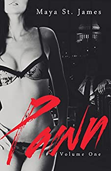 Pawn: Volume One by [St. James, Maya]