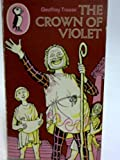 The Crown of Violet (Puffin Books)