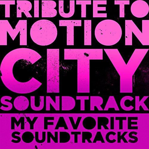 """Tribute to Motion City Soundtrack """"MY FAVORITE SOUNDTRACKS"""""""