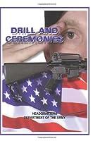 Drill and Ceremonies [並行輸入品]