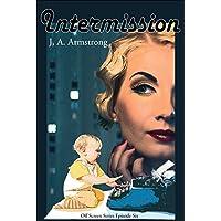 Intermission (Off Screen Book 6) (English Edition)